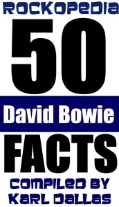 Rockopedia - 50 David Bowie Facts